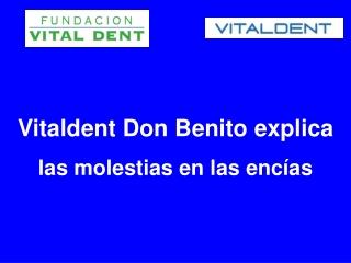 Vitaldent Don Benito explica el origen de las molestias en l