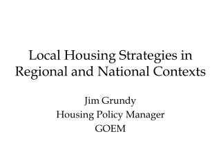 Local Housing Strategies in Regional and National Contexts