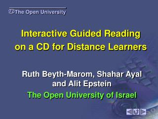 Interactive Guided Reading on a CD for Distance Learners