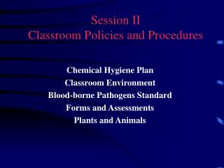 Session II Classroom Policies and Procedures