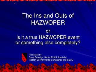 The Ins and Outs of HAZWOPER