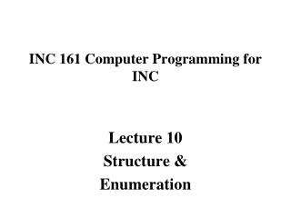 INC 161 Computer Programming for INC