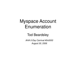 Myspace Account Enumeration
