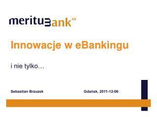 Innowacje w eBankingu