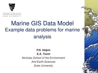Marine GIS Data Model Example data problems for marine analysis