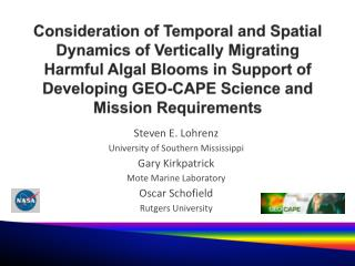 Consideration of Temporal and Spatial Dynamics of Vertically Migrating Harmful Algal Blooms in Support of Developing GEO