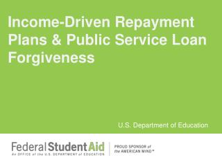 Income-Driven Repayment Plans  Public Service Loan Forgiveness