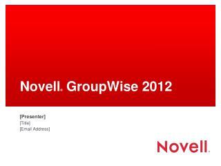 Novell  GroupWise 2012