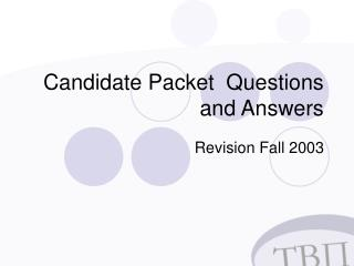 Candidate Packet  Questions and Answers