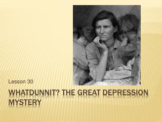 Whatdunnit The Great Depression Mystery