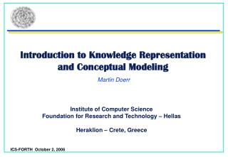 Introduction to Knowledge Representation and Conceptual Modeling