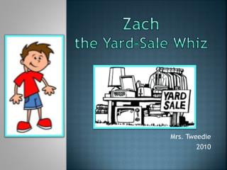 Zach the Yard-Sale Whiz