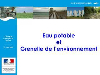 Eau potable et Grenelle de l environnement
