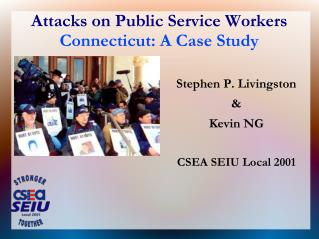 Attacks on Public Service Workers Connecticut: A Case Study