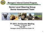 Managers  Internal Control Program  Senior Level Steering Group Senior Assessment Team        FY 2013, 2nd Quarter Meeti