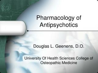 Pharmacology of Antipsychotics