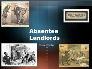Absentee Landlords
