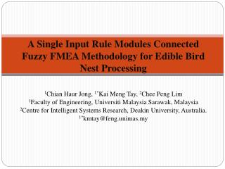A Single Input Rule Modules Connected Fuzzy FMEA Methodology for Edible Bird Nest Processing