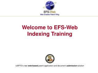 Welcome to EFS-Web  Indexing Training