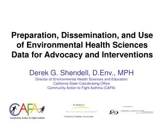 Preparation, Dissemination, and Use of Environmental Health Sciences Data for Advocacy and Interventions