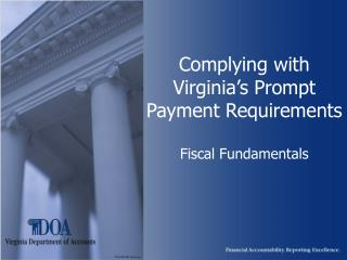 Complying with Virginia s Prompt Payment Requirements  Fiscal Fundamentals