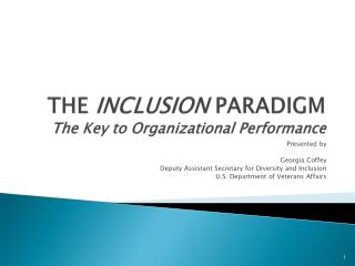 THE INCLUSION PARADIGM The Key to Organizational Performance