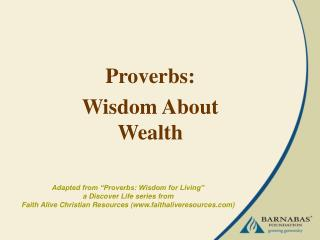 Proverbs: Wisdom About Wealth