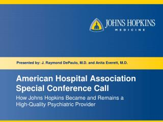 American Hospital Association Special Conference Call