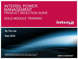 Intersil Power Management Product Selection Guide  Gold module training