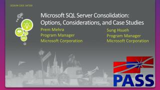 Microsoft SQL Server Consolidation: Options, Considerations, and Case Studies