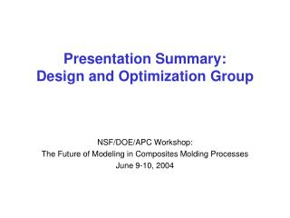 Presentation Summary: Design and Optimization Group