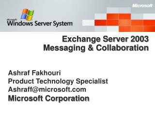 Exchange Server 2003 Messaging  Collaboration