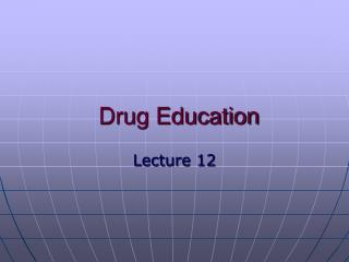 Drug Education