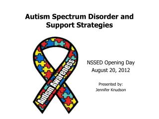 Autism Spectrum Disorder and Support Strategies
