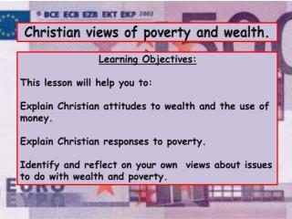 Christian views of poverty and wealth.