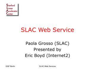 SLAC Web Service