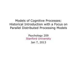 Models of Cognitive Processes: Historical Introduction with a Focus on Parallel Distributed Processing Models