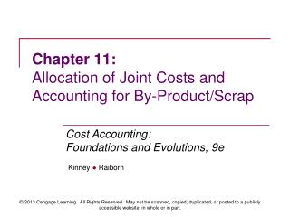 Chapter 11: Allocation of Joint Costs and Accounting for By-Product