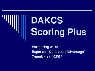 DAKCS Scoring Plus