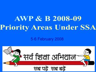 AWP  B 2008-09 Priority Areas Under SSA