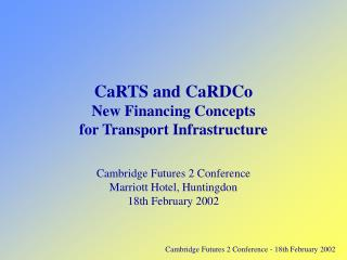 Cambridge Futures 2 Conference - 18th February 2002