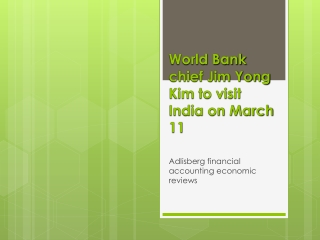World Bank chief Jim Yong Kim to visit India on March 11