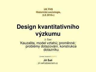 Design kvantitativn ho v zkumu
