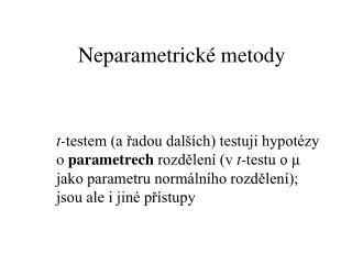 Neparametrick  metody