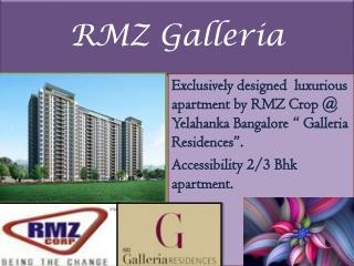 RMZ Luxury Project Bangalore 09999620966