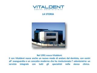 Vital Dent Rimini presenta la storia di Vitaldent