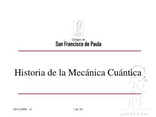 Historia de la Mec nica Cu ntica