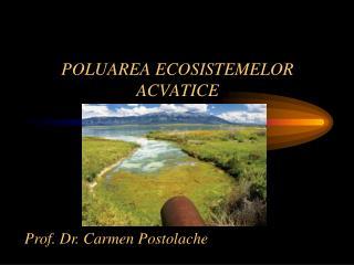 POLUAREA ECOSISTEMELOR ACVATICE