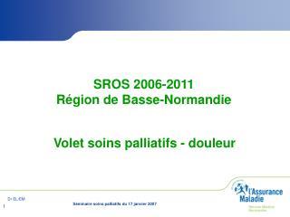 SROS 2006-2011 R gion de Basse-Normandie