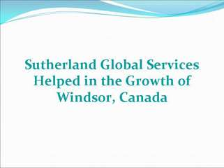 Sutherland Global Services Helped in the Growth of Windsor